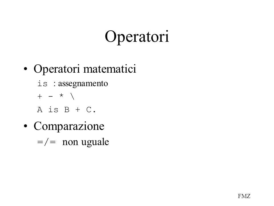 Operatori Operatori matematici Comparazione =/= non uguale