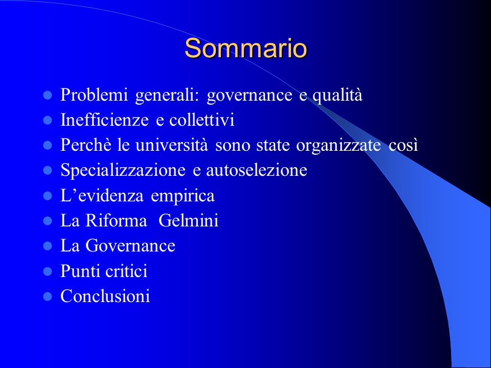 Sommario Problemi generali: governance e qualità