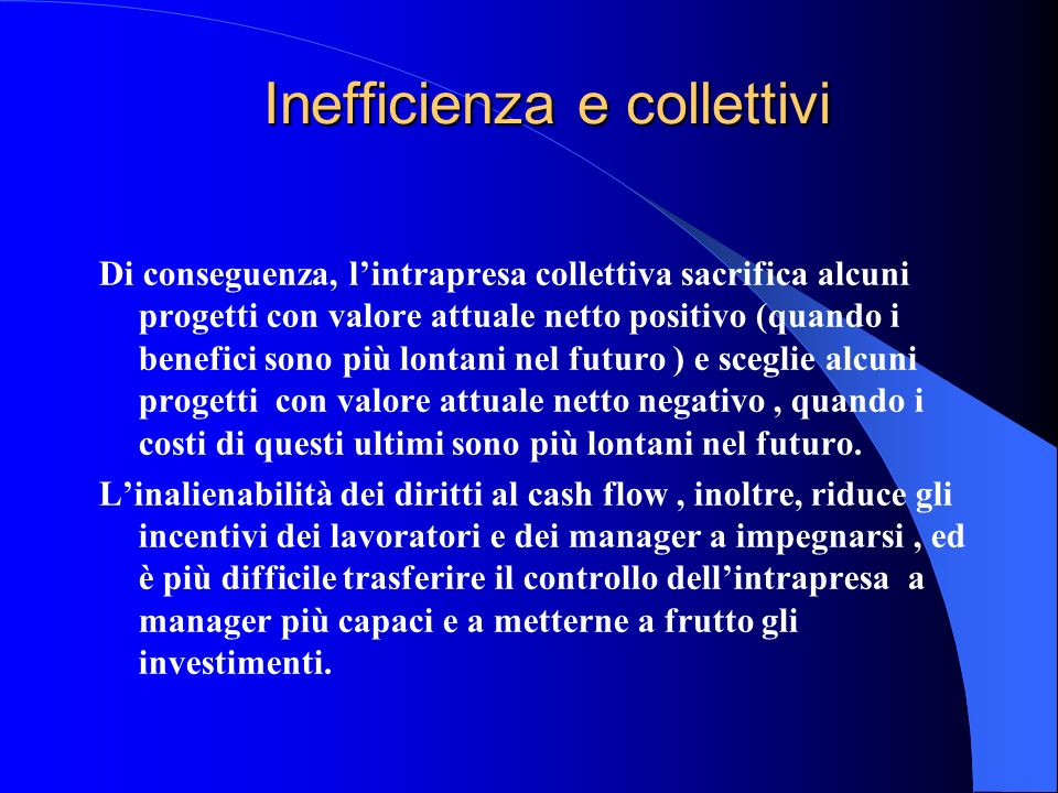 Inefficienza e collettivi