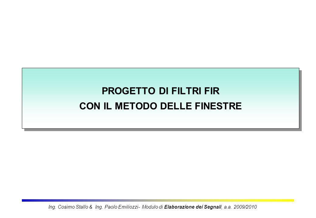 PROGETTO DI FILTRI FIR CON IL METODO DELLE FINESTRE