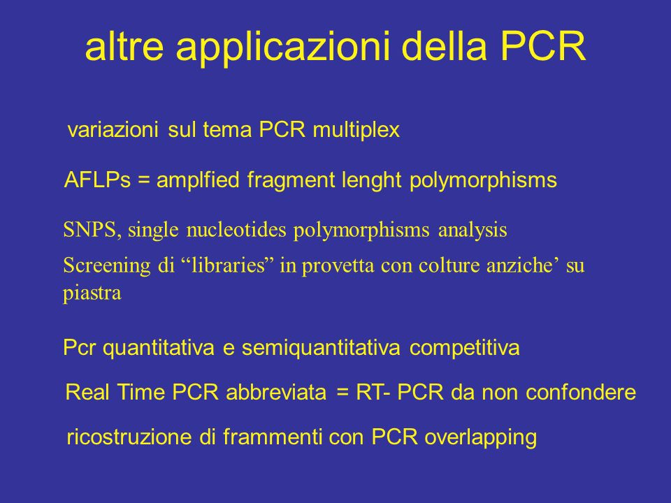 altre applicazioni della PCR