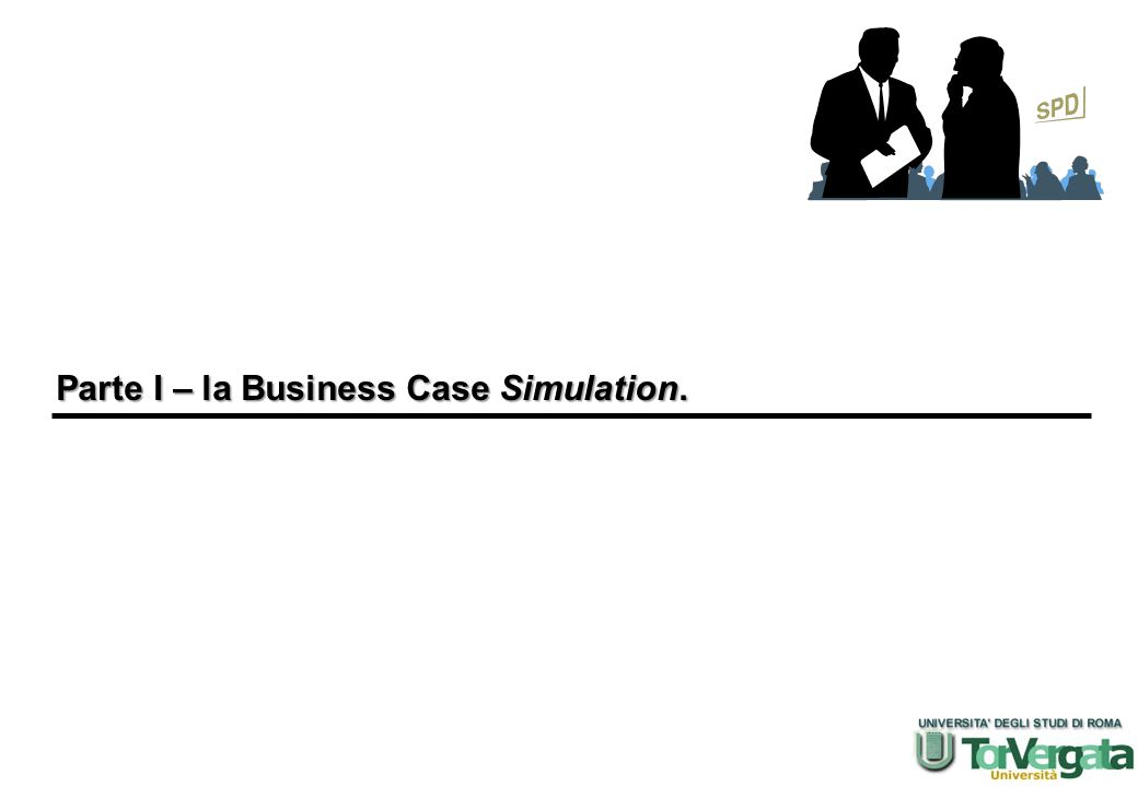 Parte I – la Business Case Simulation.