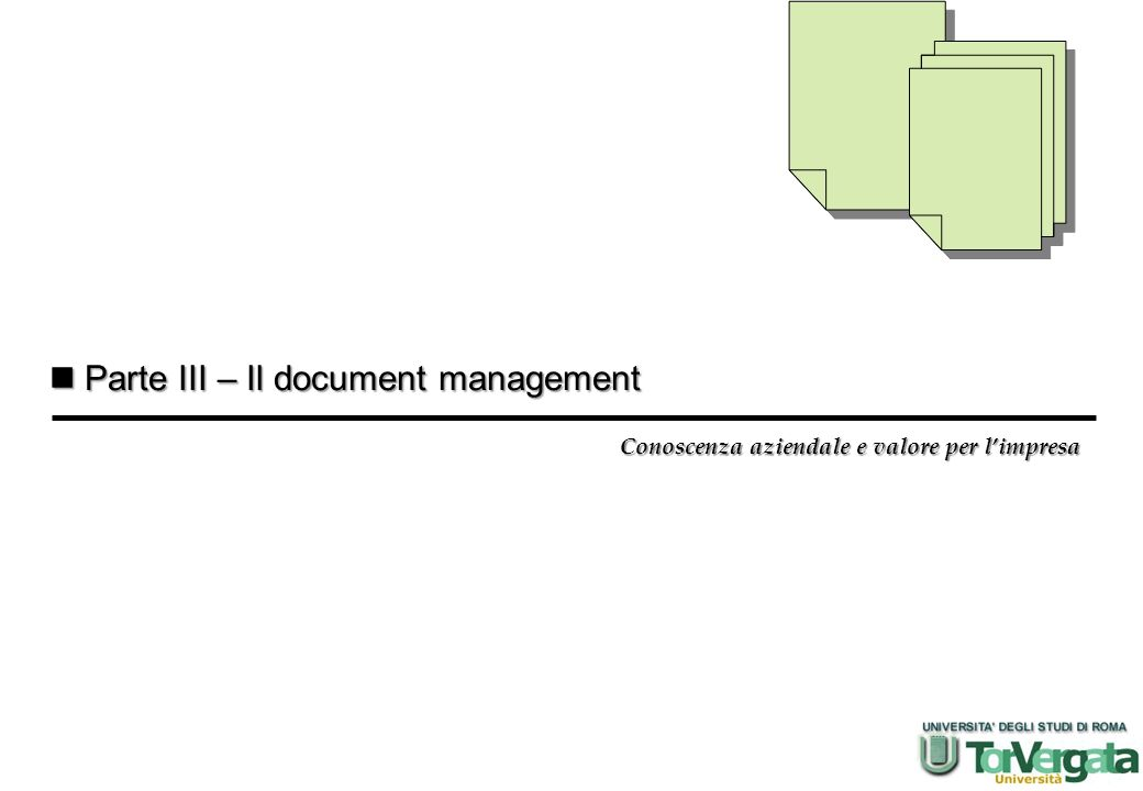 Parte III – Il document management