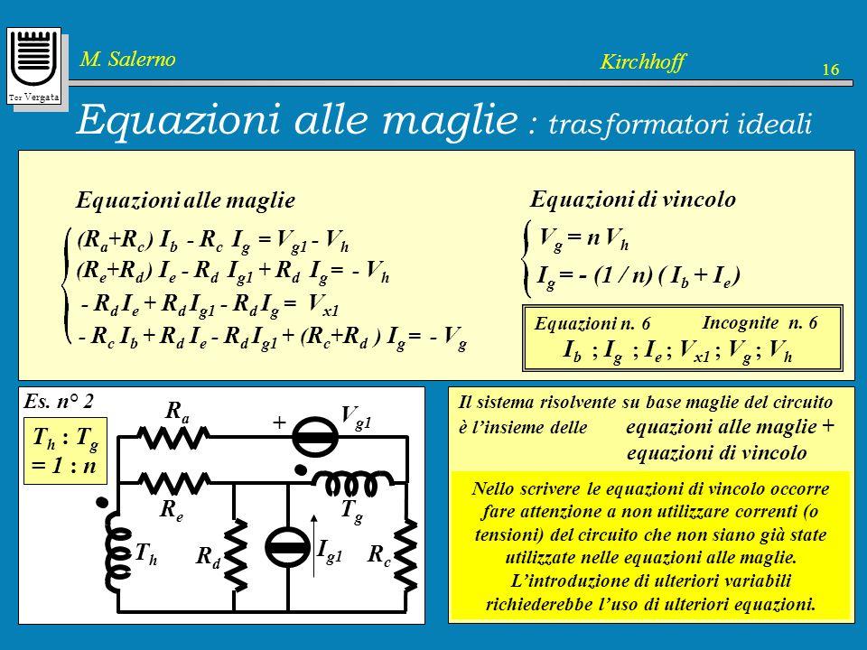 Equazioni alle maglie : trasformatori ideali