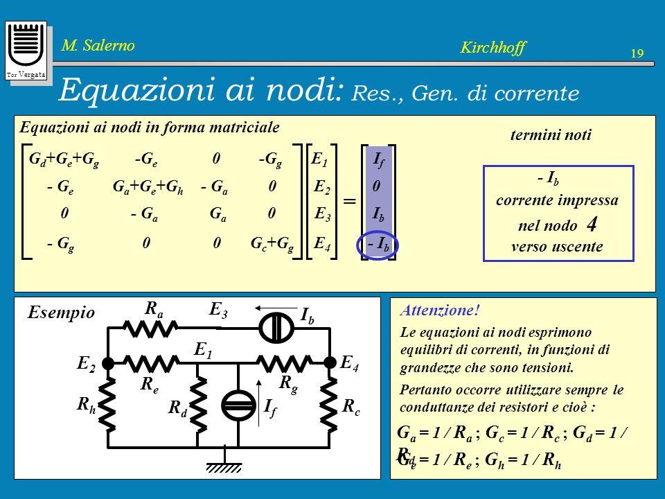 Equazioni ai nodi: Res., Gen. di corrente