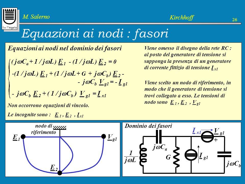 Equazioni ai nodi : fasori