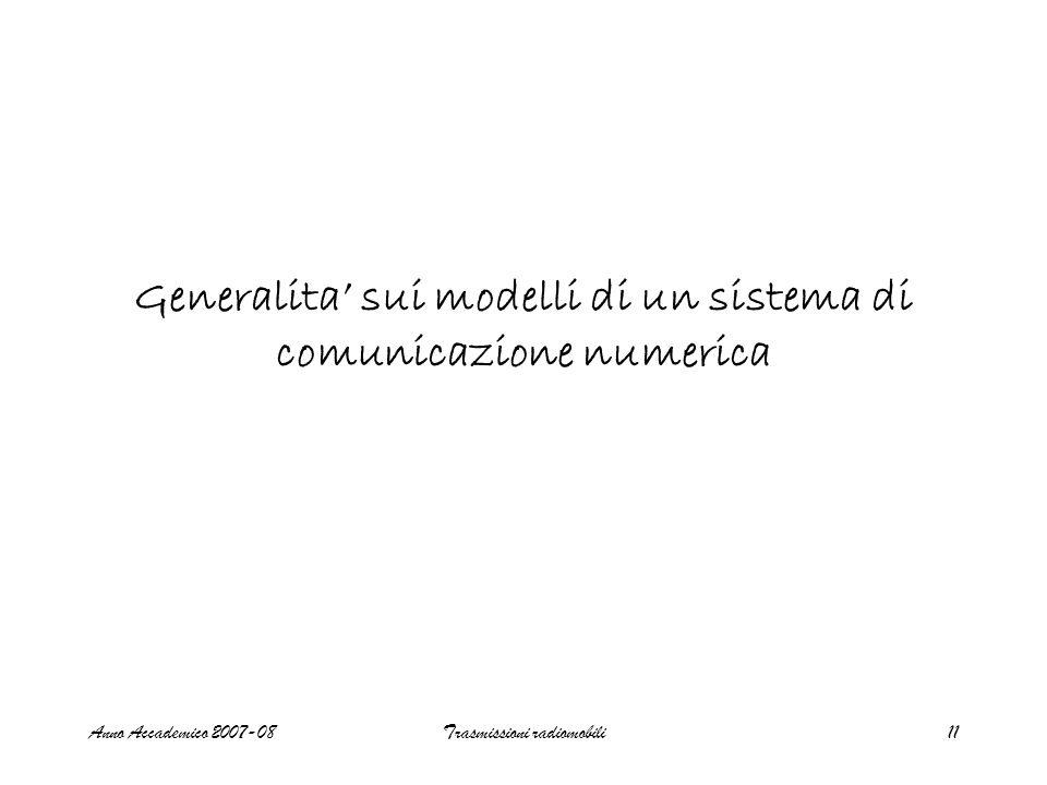 Generalita' sui modelli di un sistema di comunicazione numerica