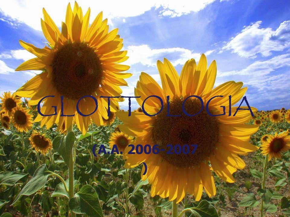 GLOTTOLOGIA (A.A. 2006-2007 )
