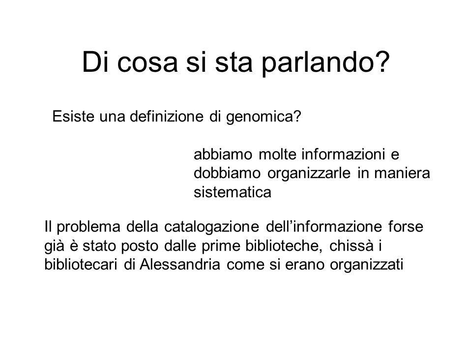 Di cosa si sta parlando Esiste una definizione di genomica