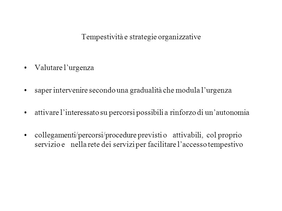 Tempestività e strategie organizzative