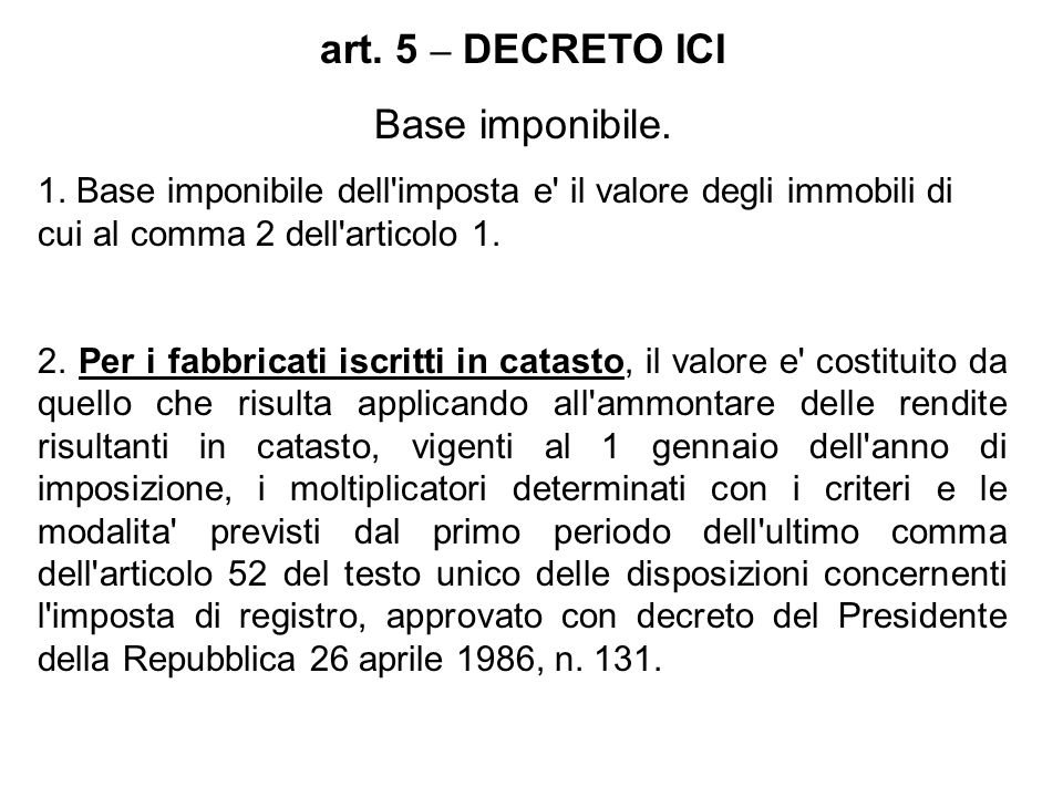 art. 5 – DECRETO ICI Base imponibile.