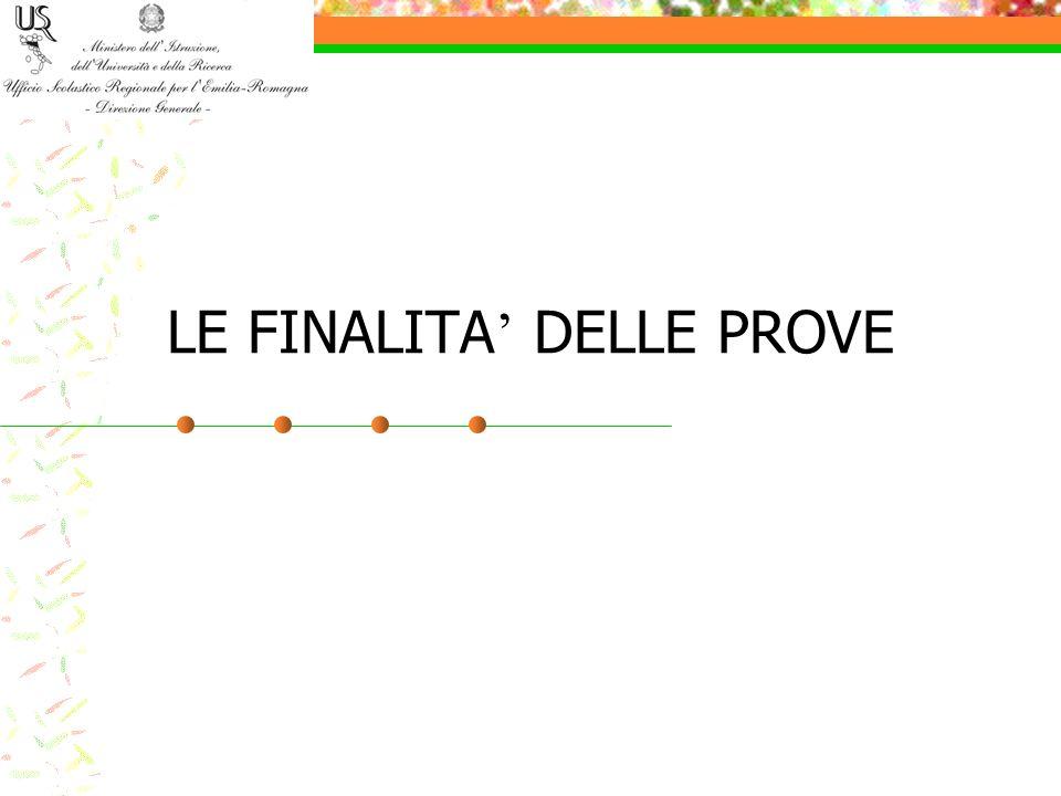LE FINALITA' DELLE PROVE