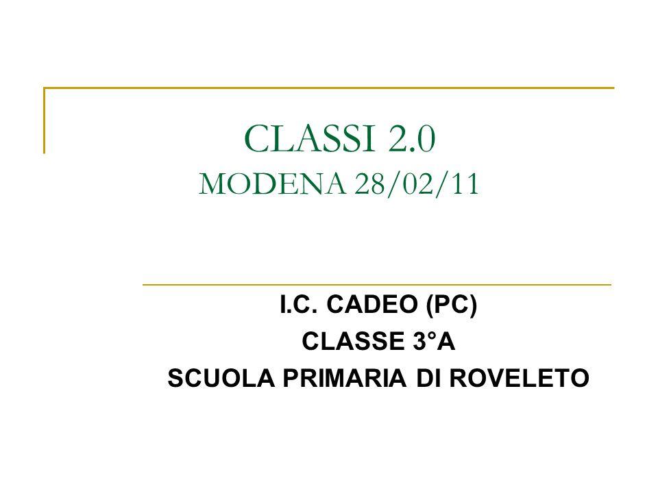 I.C. CADEO (PC) CLASSE 3°A SCUOLA PRIMARIA DI ROVELETO