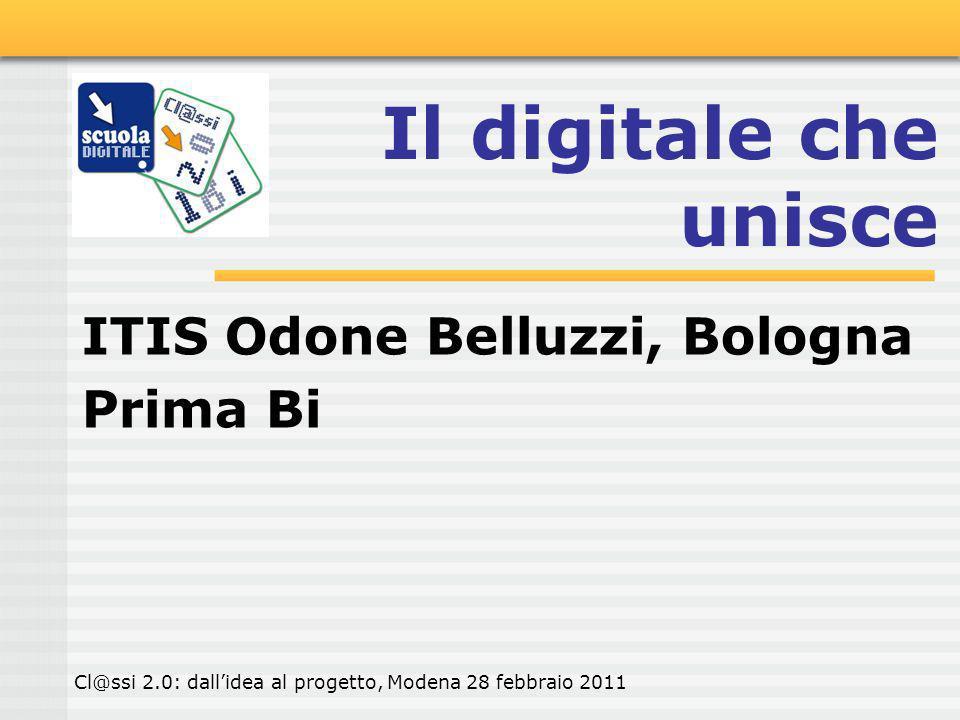 Il digitale che unisce ITIS Odone Belluzzi, Bologna Prima Bi