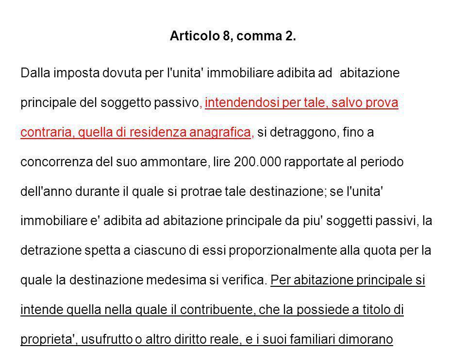 Articolo 8, comma 2.