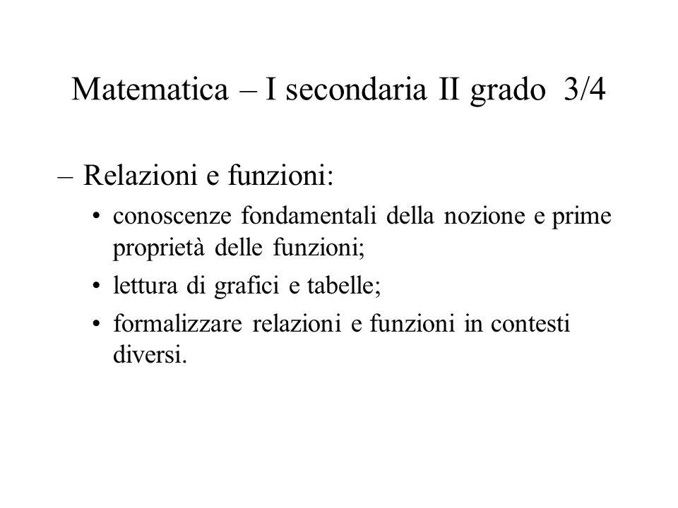 Matematica – I secondaria II grado 3/4