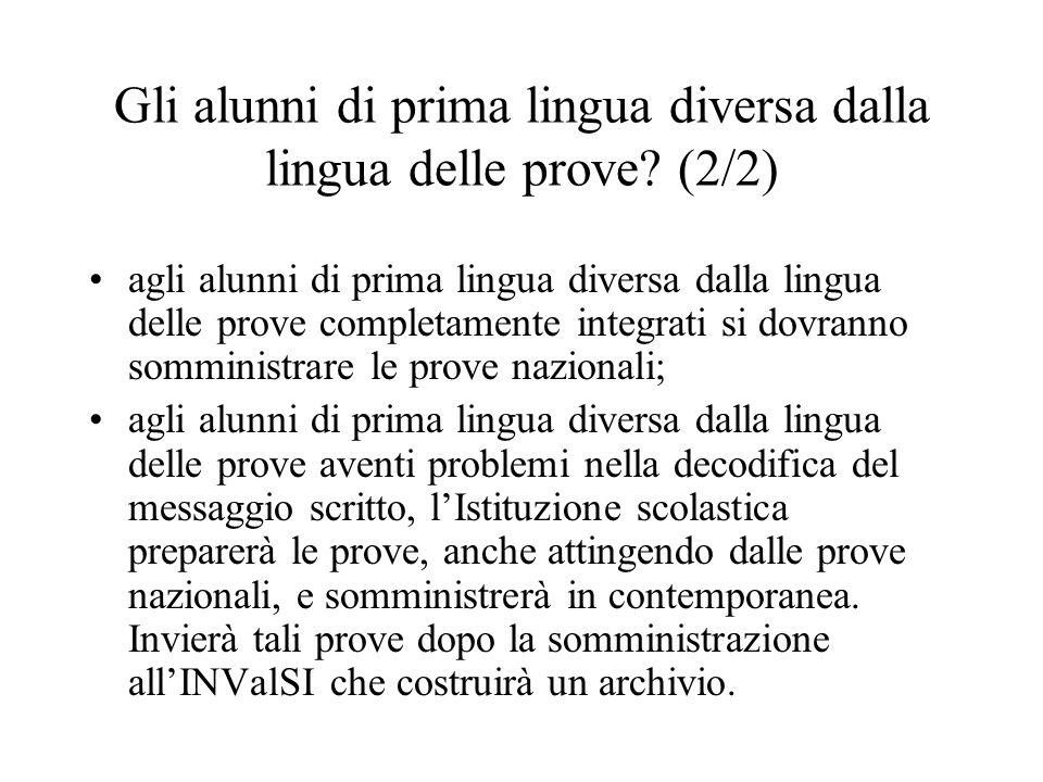 Gli alunni di prima lingua diversa dalla lingua delle prove (2/2)