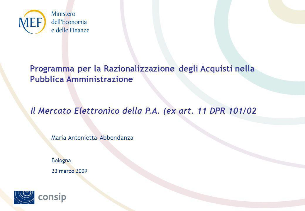 Il Mercato Elettronico della P.A. (ex art. 11 DPR 101/02