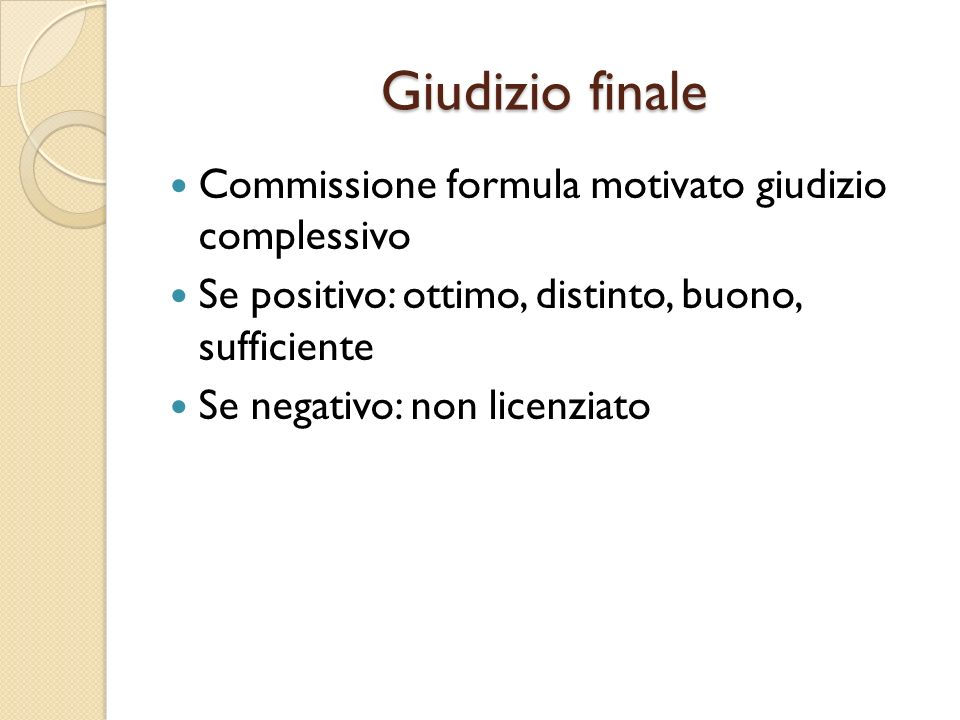 Giudizio finale Commissione formula motivato giudizio complessivo