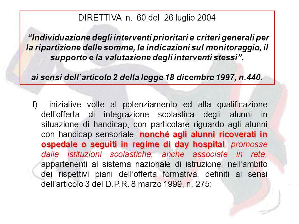 ai sensi dell'articolo 2 della legge 18 dicembre 1997, n.440.