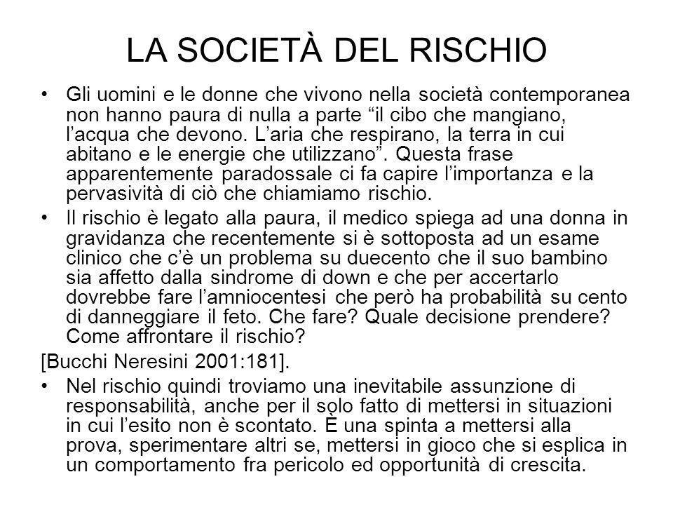 LA SOCIETÀ DEL RISCHIO