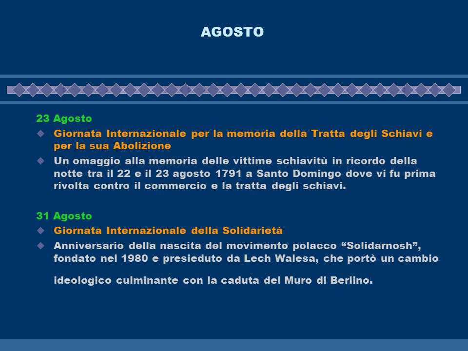 AGOSTO 23 Agosto. Giornata Internazionale per la memoria della Tratta degli Schiavi e per la sua Abolizione.