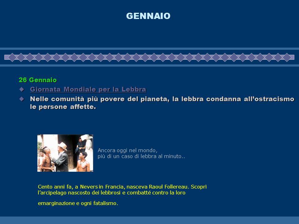 GENNAIO Giornata Mondiale per la Lebbra