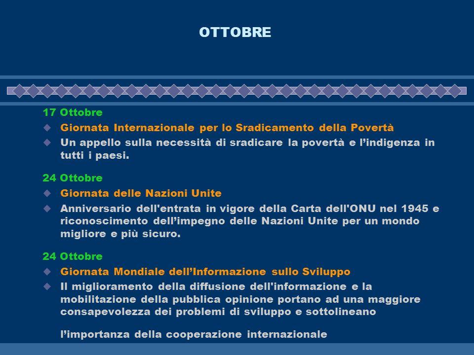 OTTOBRE 17 Ottobre. Giornata Internazionale per lo Sradicamento della Povertà.