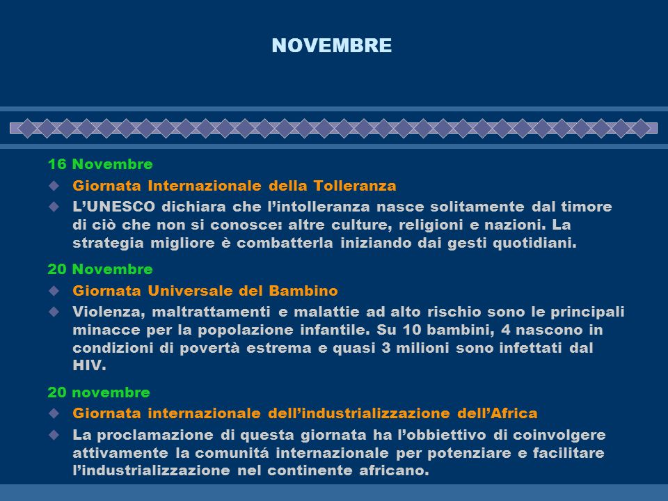 NOVEMBRE 16 Novembre Giornata Internazionale della Tolleranza