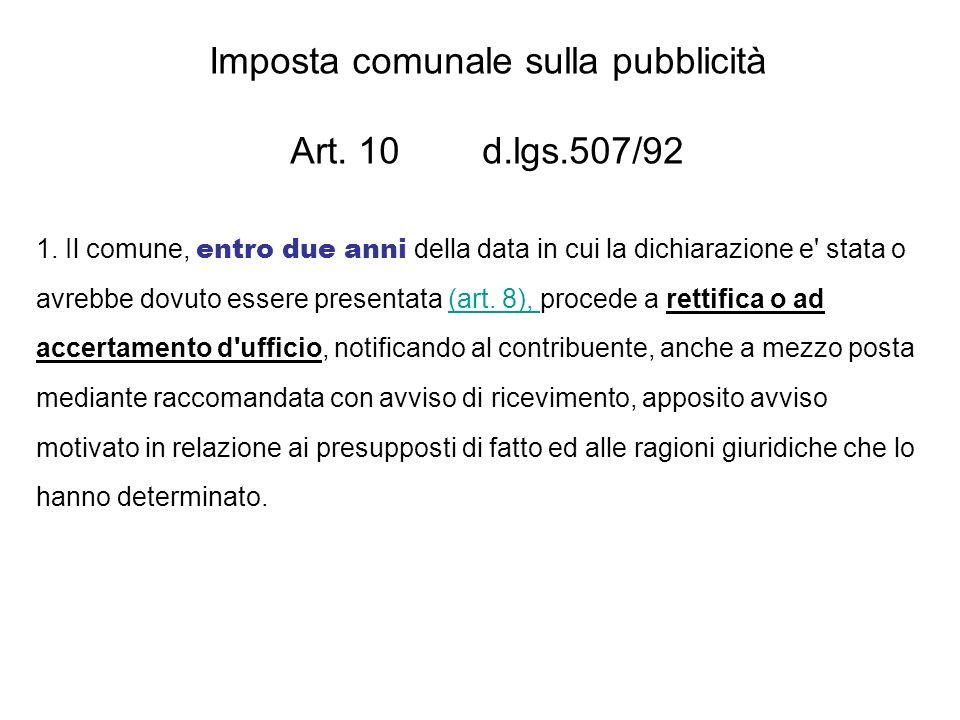 Imposta comunale sulla pubblicità Art. 10 d.lgs.507/92