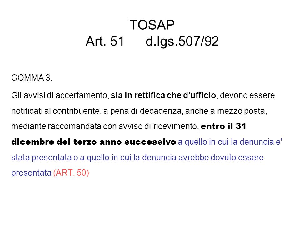 TOSAP Art. 51 d.lgs.507/92 COMMA 3.