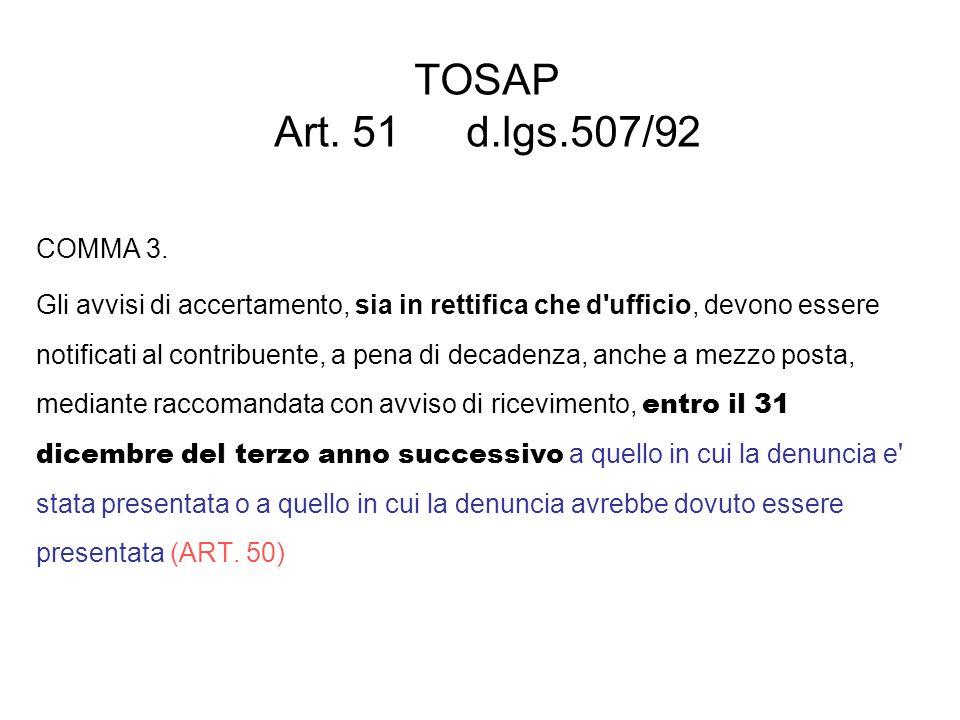 TOSAP Art. 51 d.lgs.507/92COMMA 3.