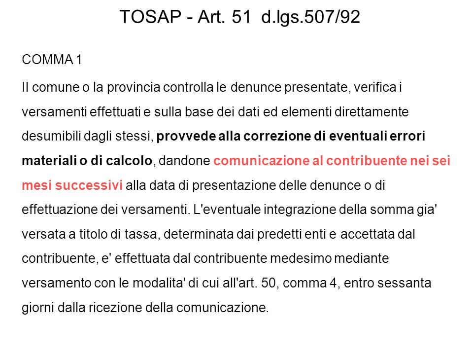 TOSAP - Art. 51 d.lgs.507/92 COMMA 1.