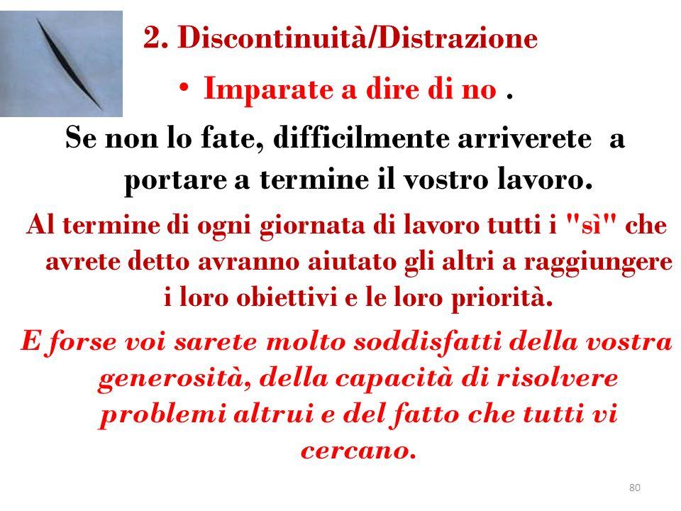 2. Discontinuità/Distrazione