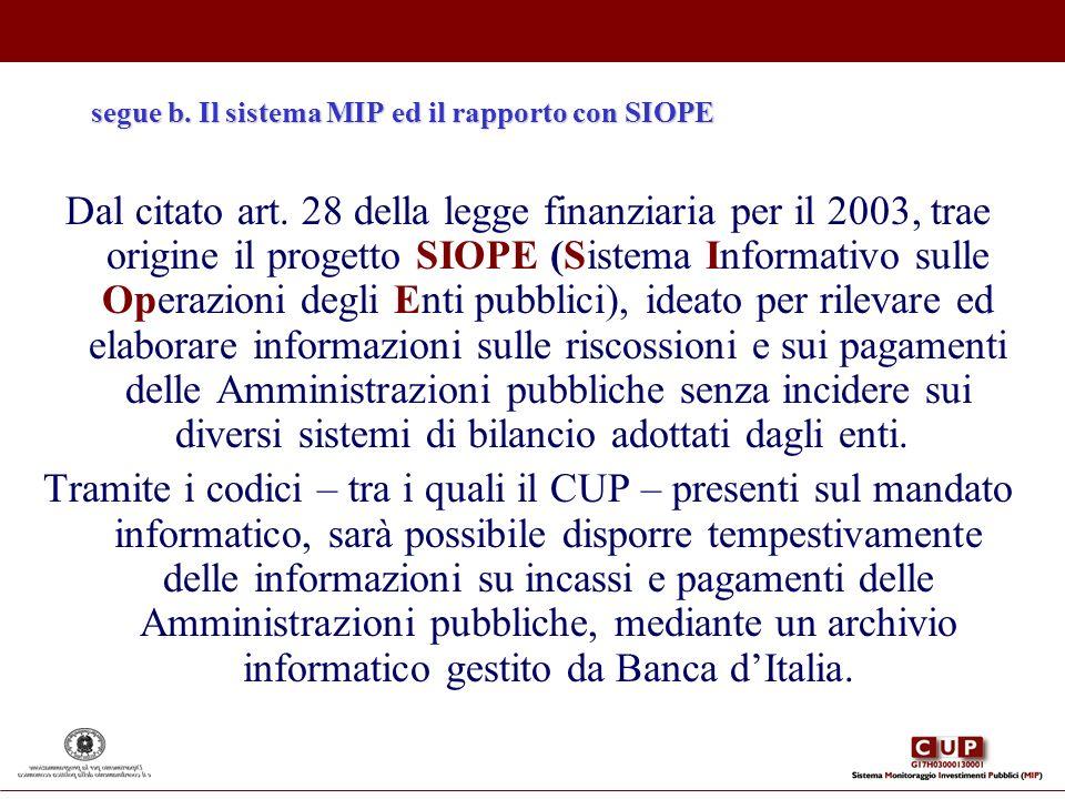 segue b. Il sistema MIP ed il rapporto con SIOPE