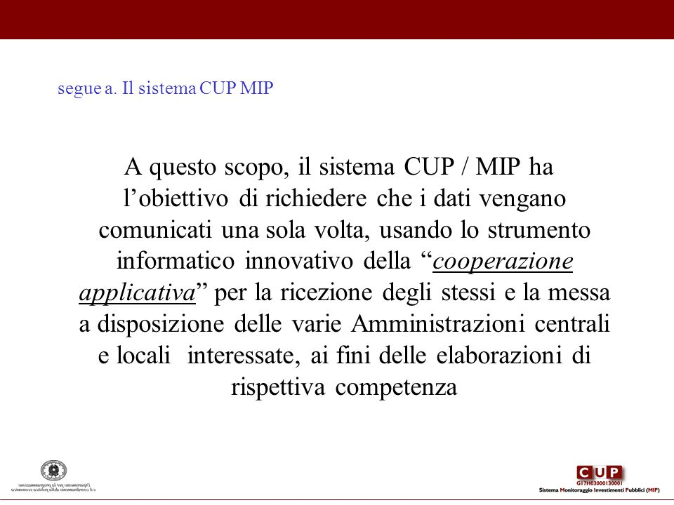 segue a. Il sistema CUP MIP