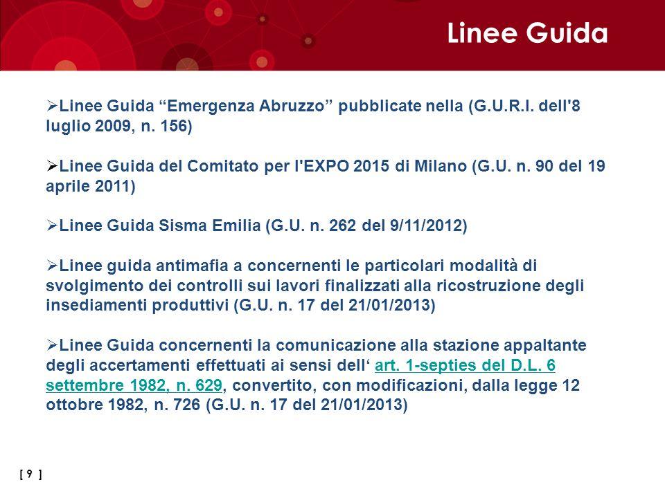 Linee Guida Linee Guida Emergenza Abruzzo pubblicate nella (G.U.R.I. dell 8 luglio 2009, n. 156)