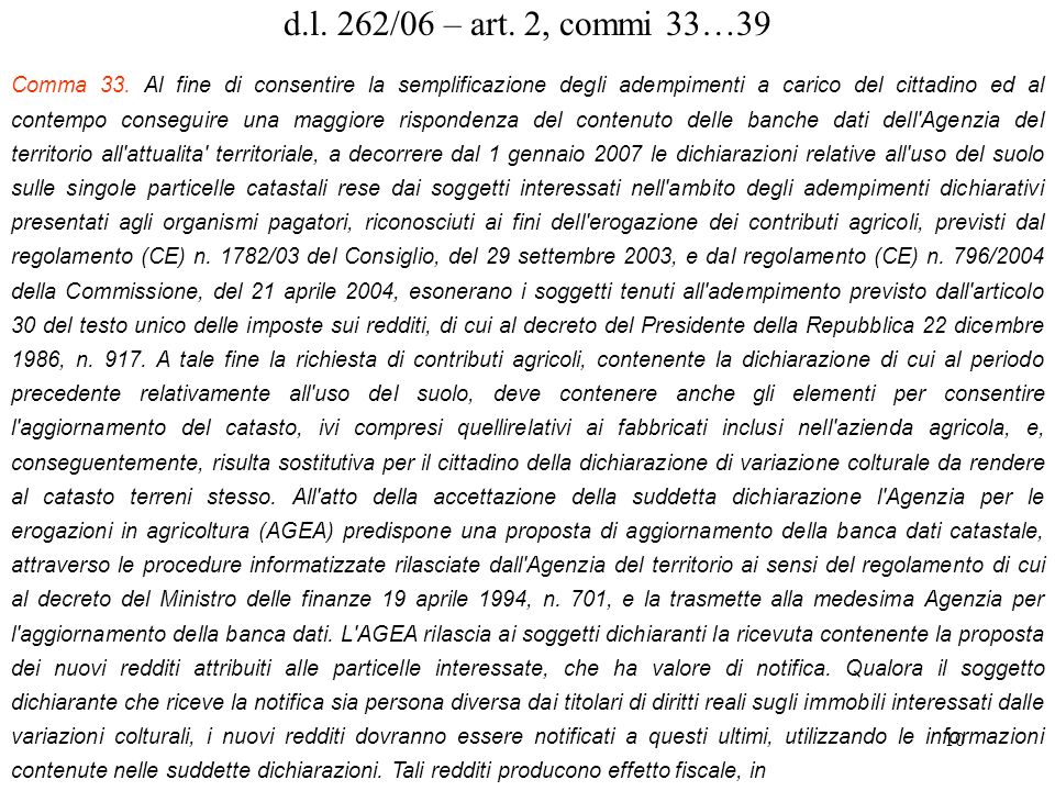 d.l. 262/06 – art. 2, commi 33…39
