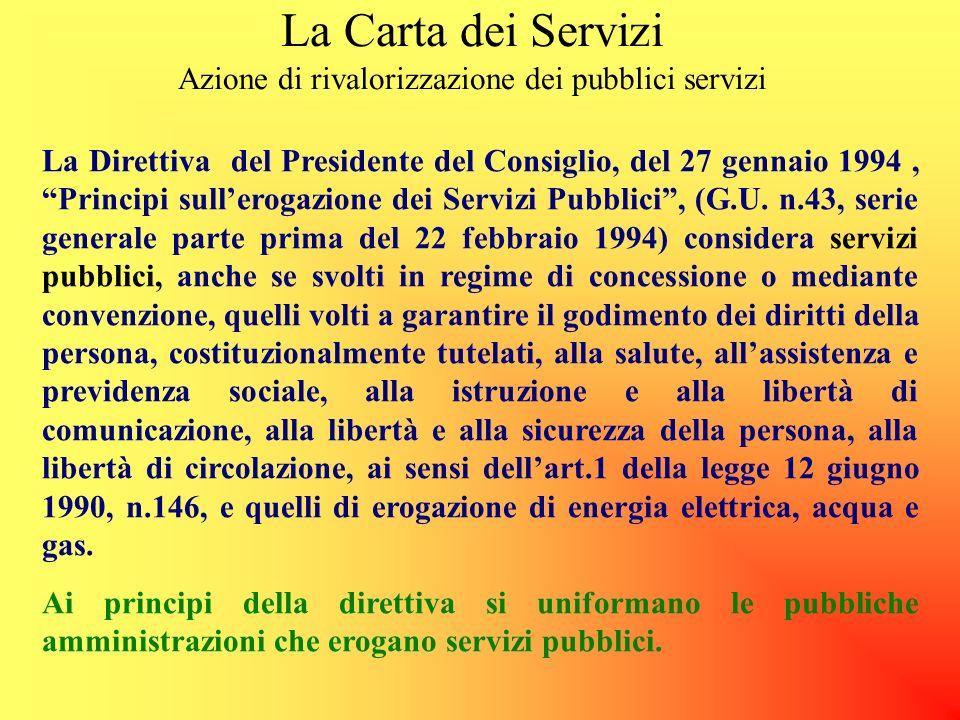 La Carta dei Servizi Azione di rivalorizzazione dei pubblici servizi