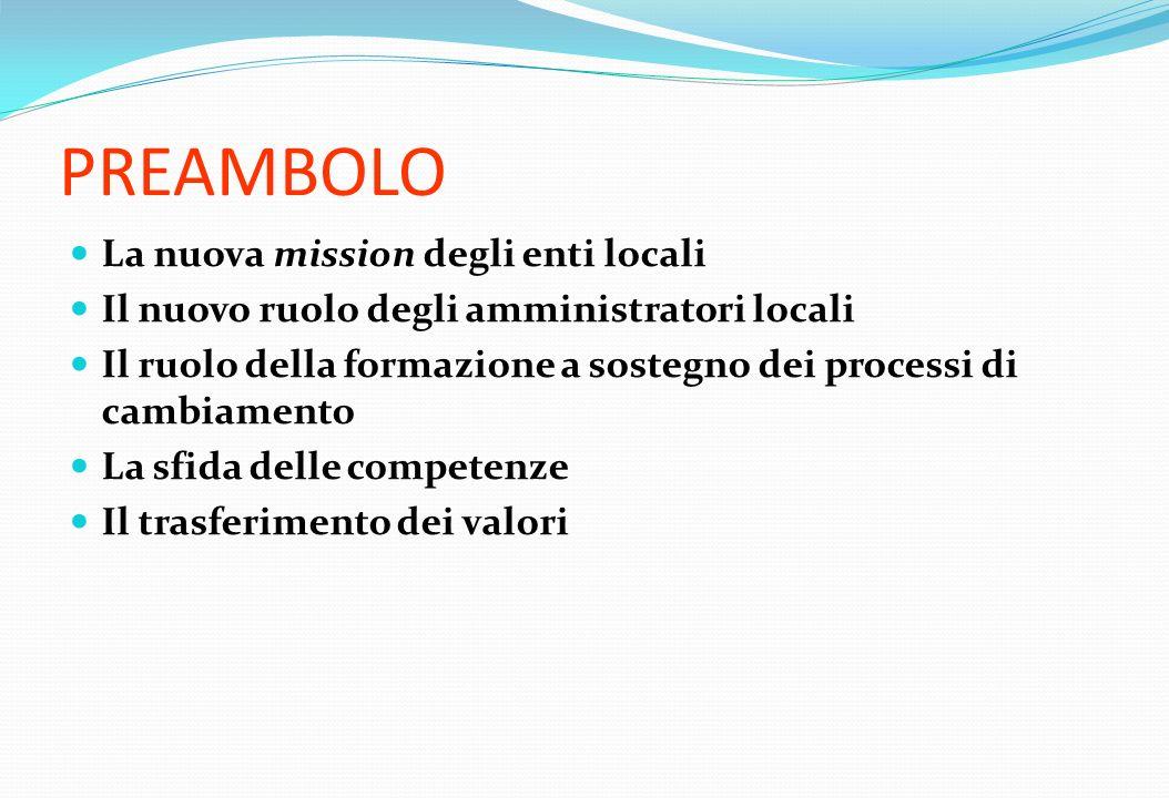 PREAMBOLO La nuova mission degli enti locali