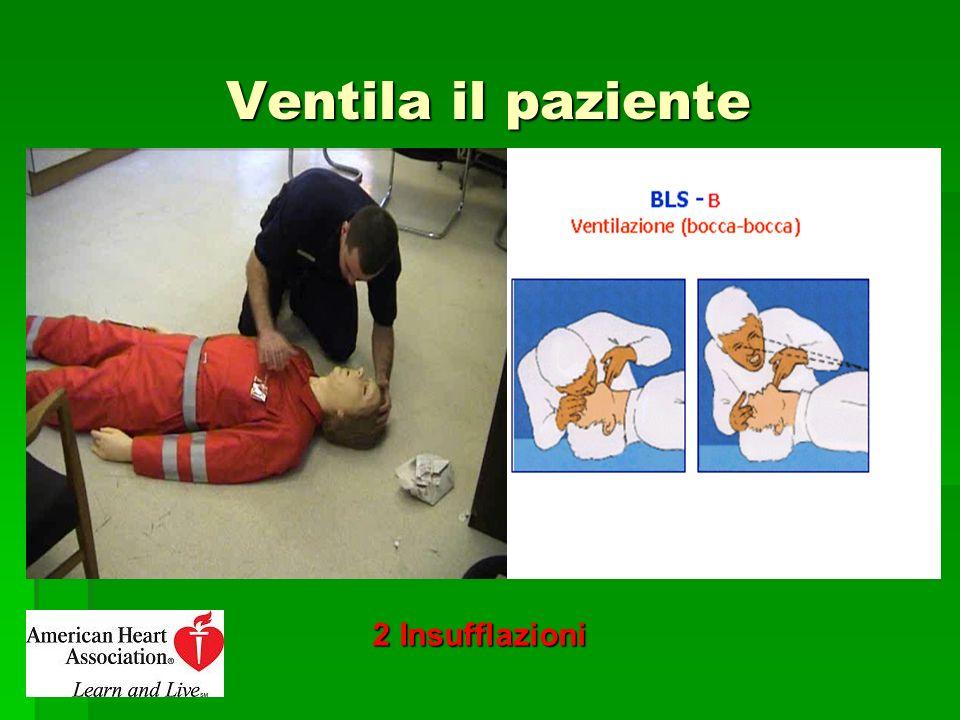 Ventila il paziente 2 Insufflazioni