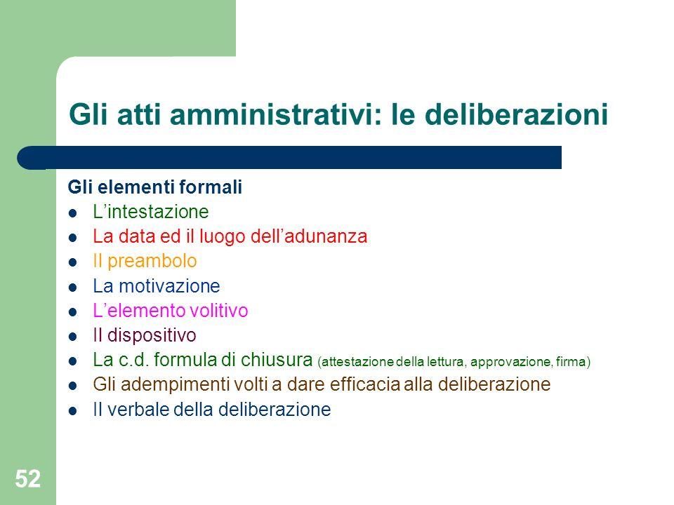 Gli atti amministrativi: le deliberazioni