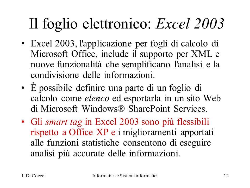 Il foglio elettronico: Excel 2003