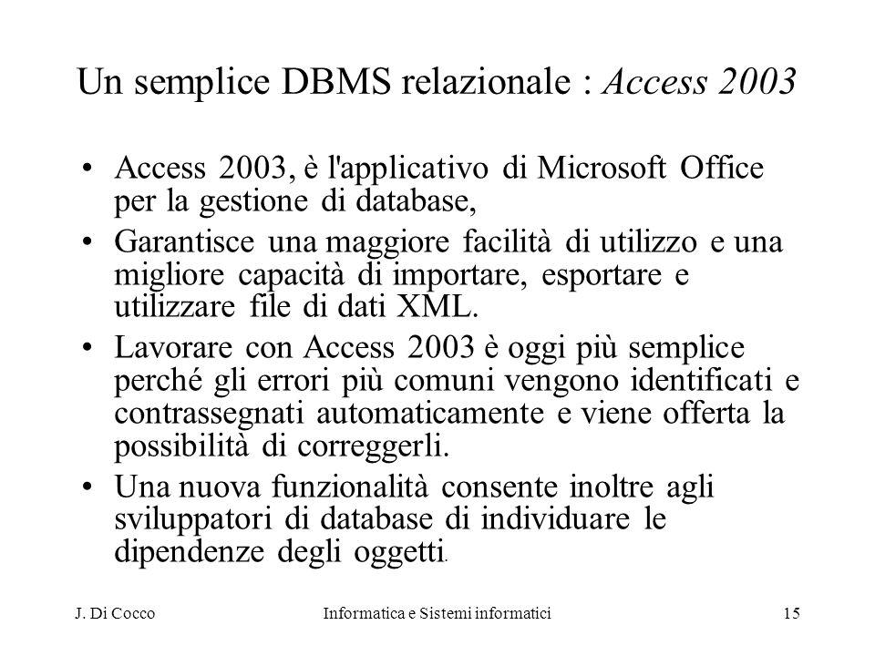 Un semplice DBMS relazionale : Access 2003