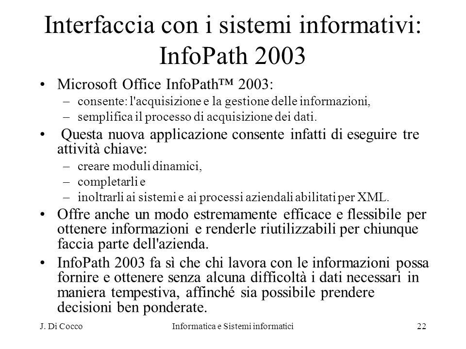 Interfaccia con i sistemi informativi: InfoPath 2003