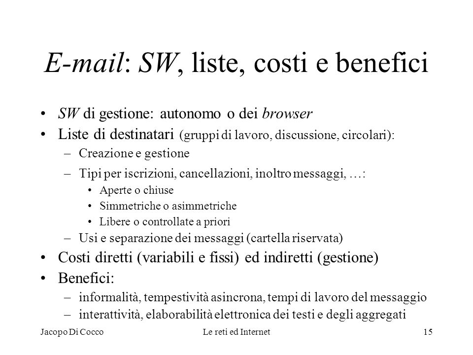 E-mail: SW, liste, costi e benefici