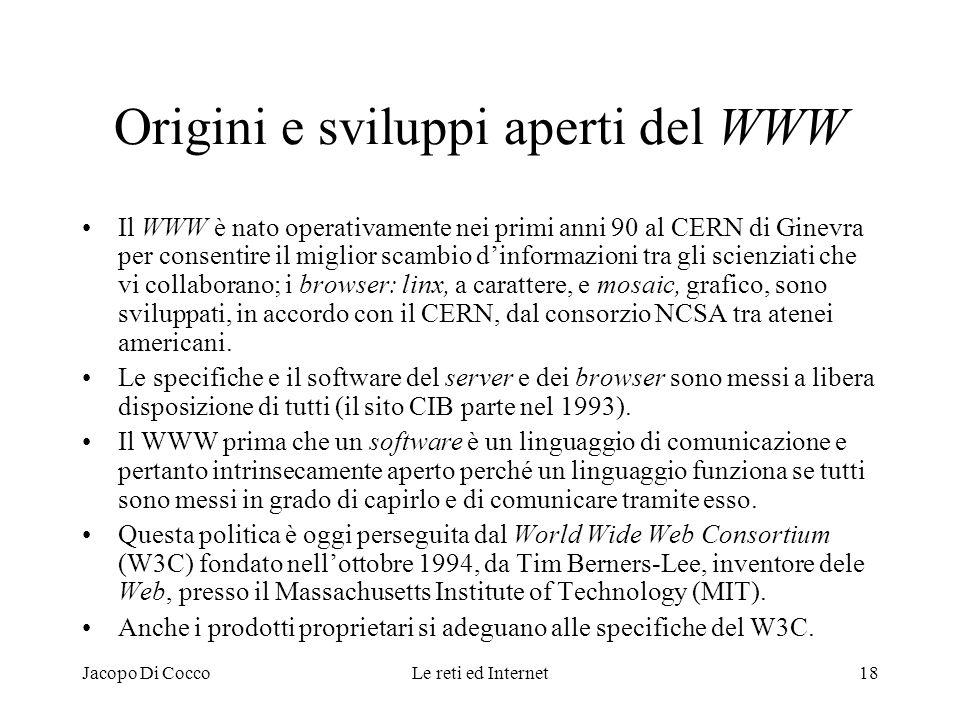 Origini e sviluppi aperti del WWW