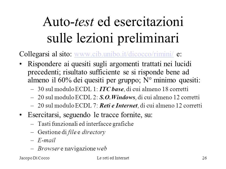 Auto-test ed esercitazioni sulle lezioni preliminari