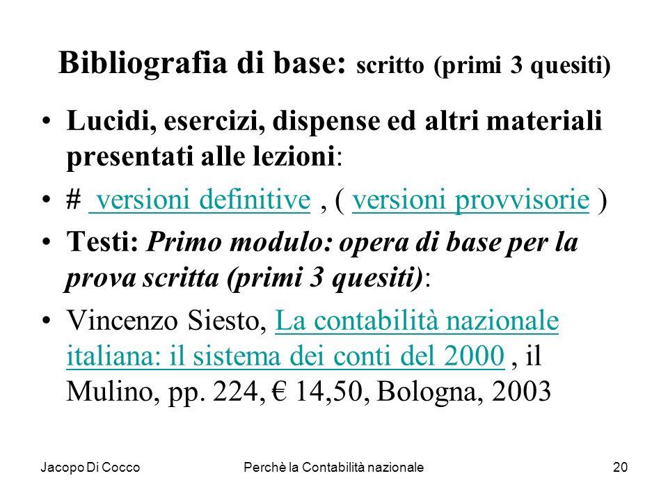 Bibliografia di base: scritto (primi 3 quesiti)