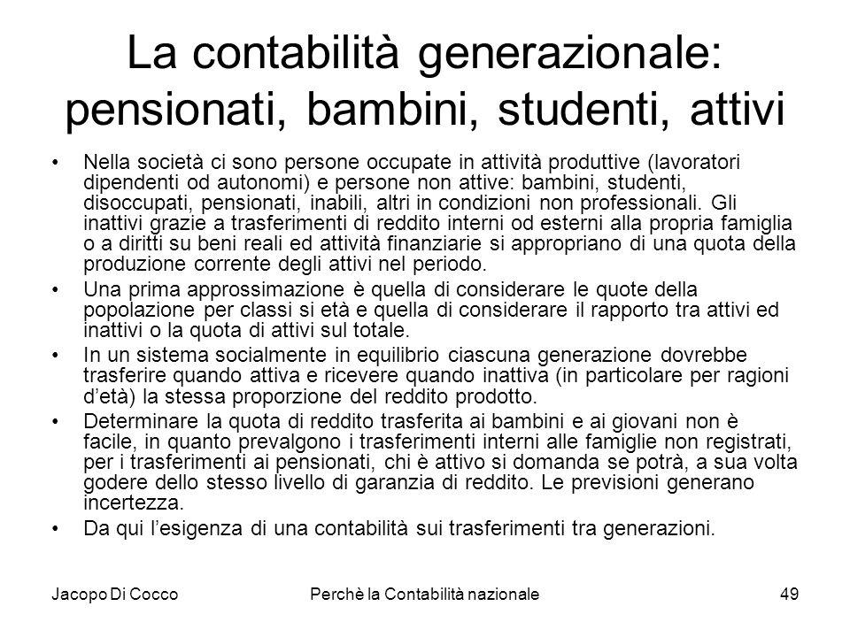 La contabilità generazionale: pensionati, bambini, studenti, attivi
